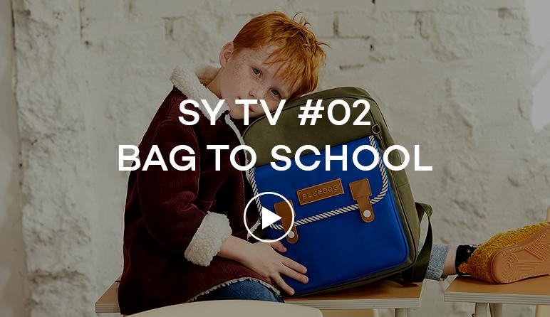 SY TV #02. BAG TO SCHOOL