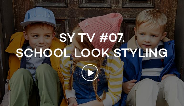 SY TV #07. SCHOOL LOOK STYLING